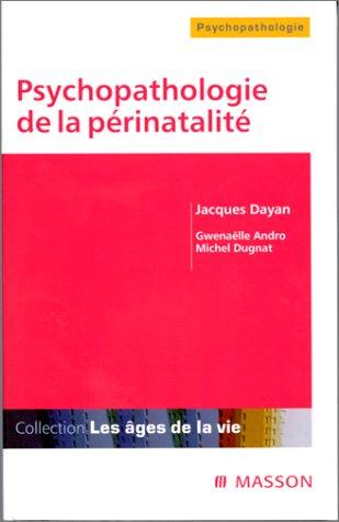 9782225828850: Psychopathologie de la périnatalité