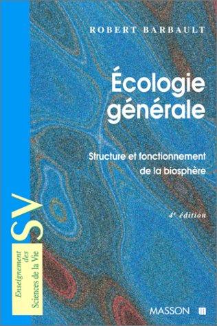 9782225829130: ECOLOGIE GENERALE. Structure et fonctionnement de la biosphère, 4ème édition