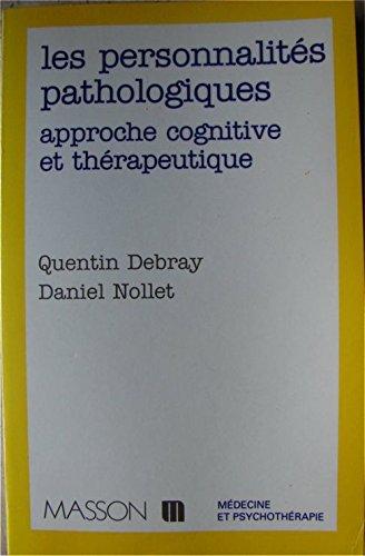 9782225829703: Les personnalités pathologiques : Approche cognitive et thérapeutique