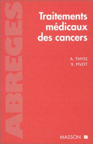 9782225830174: Traitements médicaux des cancers (Abrégés)