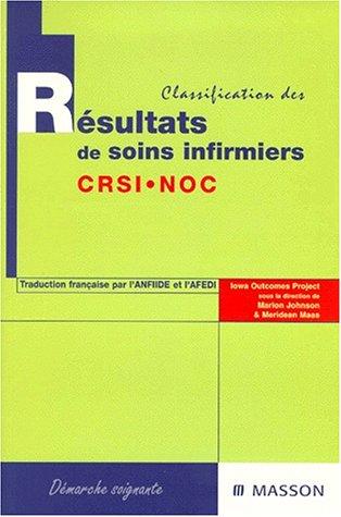 9782225832581: Classification des résultats de soins infirmiers : CRSI - NOC