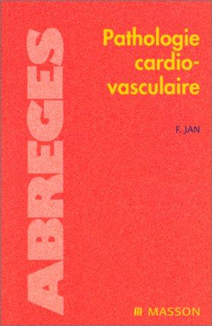 Pathologie cardiovasculaire: Jan, Fran�ois