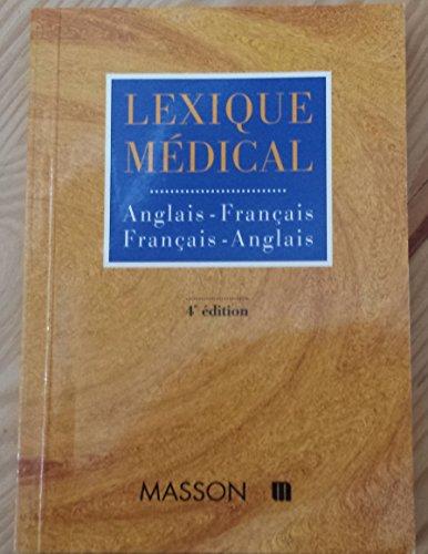 9782225833809: Lexique médical français-anglais, anglais-français, 4e édition