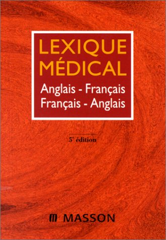 Lexique Medical (French Edition): n/a