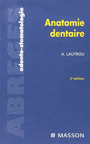 Anatomie dentaire np (French Edition): ELSEVIER-MASSON