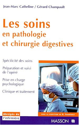 9782225835759: Les soins en pathologie et chirurgie digestives