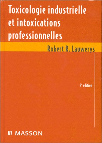 9782225837999: Toxicologie industrielle et intoxications professionnelles (Collection Mass)