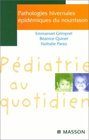 9782225838392: Pathologies hivernales epidemiques du nourrisson: POD (Pédiatrie au quotidien)