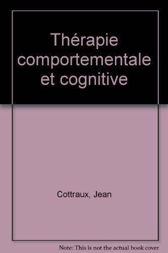 Thérapie comportementale et cognitive: Jean Cottraux, Robert