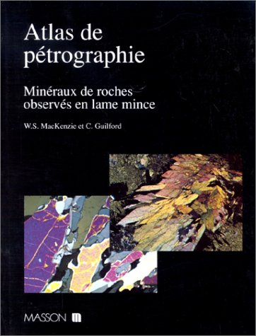 9782225839955: Atlas of the Rock-Forming Minerals in Thin Section