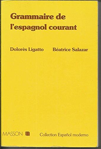 9782225840395: Grammaire de l'espagnol courant