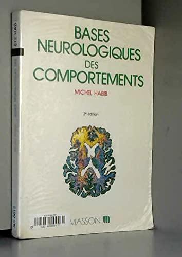 9782225840494: Bases neurologiques des comportements