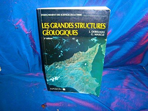 9782225841699: Les grandes structures géologiques