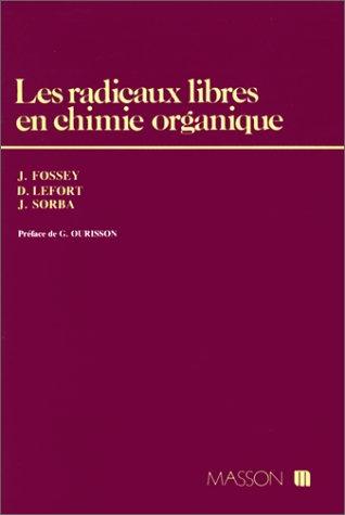 9782225842023: Les radicaux libres en chimie organique