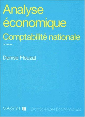 Analyse économique: Micro-économie et macro-économie. Comptabilité ...
