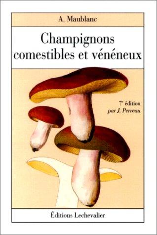 9782225846267: Champignons comestibles et vénéneux