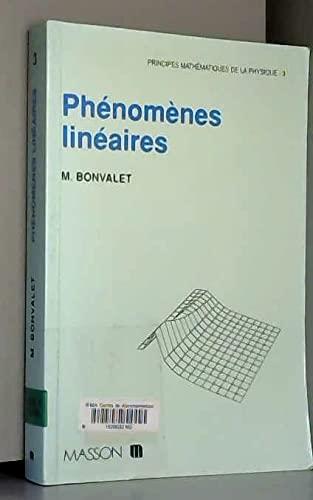 9782225846441: PRINCIPES MATHEMATIQUES DE LA PHYSIQUE. Tome 3, Ph�nom�nes lin�aires
