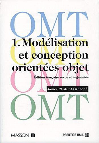 OMT, tome 1 : Mod?lisation et conception: Rumbaugh, James, Premerlani,