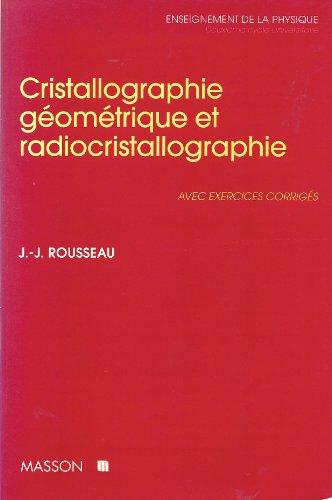 9782225849909: Cristallographie géométrique et radiocristallographie