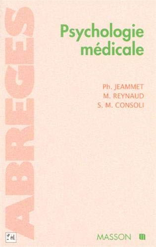 Psychologie médicale, 2e édition (2225850194) by Jeammet, Philippe; Reynaud, Michel; Consoli, Silla