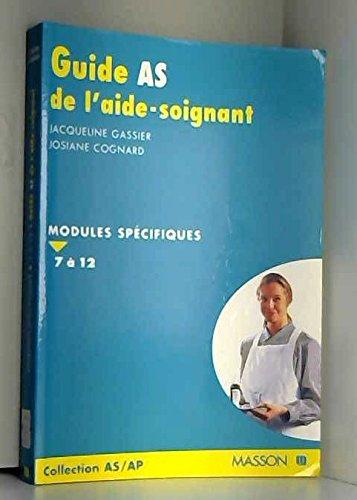 9782225850431: GUIDE AS DE L'AIDE-SOIGNANTE. : Modules spécifiques 7 à 12