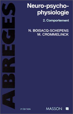 9782225851957: NEURO-PSYCHO-PHYSIOLOGIE. Tome 2, Comportement