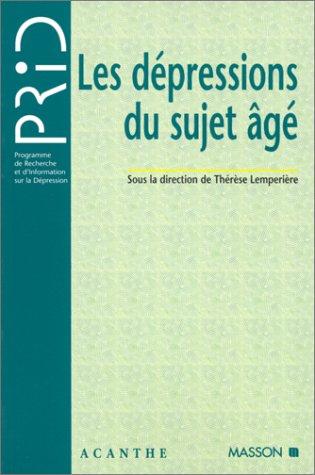 Les Dépressions du sujet âgé: Lemperiere