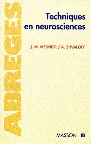 9782225852909: Techniques en neurosciences
