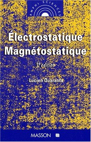 9782225853784: ELECTROSTATIQUE MAGNETOSTATIQUE. 3ème édition