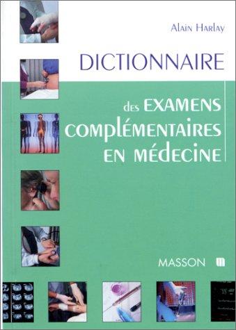 9782225854651: Dictionnaire des examens compl�mentaires en m�decine