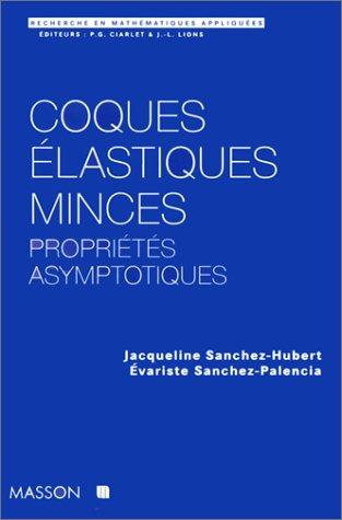 Coques élastiques minces : Propriétés asymptotiques [Dec 01, 1997] ...