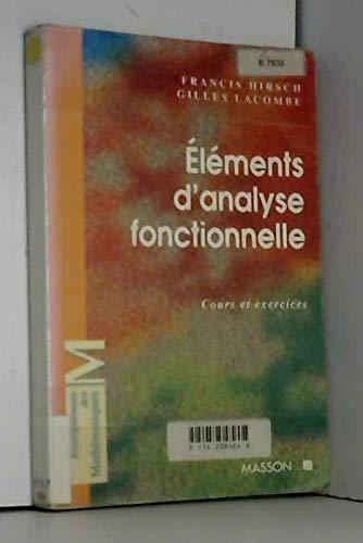 9782225855733: ELEMENTS D'ANALYSE FONCTIONNELLE. : Cours et exercices
