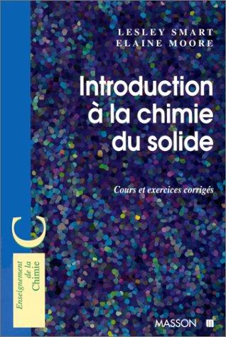 9782225856211: Introduction à la chimie de l'état solide : Cours et exercices corrigés