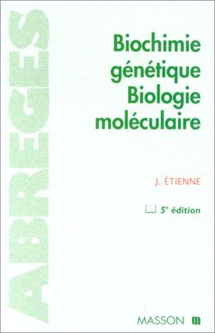 9782225856655: BIOCHIMIE GENETIQUE. BIOLOGIE MOLECULAIRE. 5ème édition