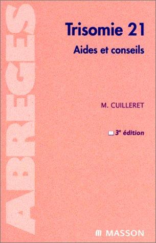 9782225857065: Trisomie 21 : Aides et conseils, 3e édition