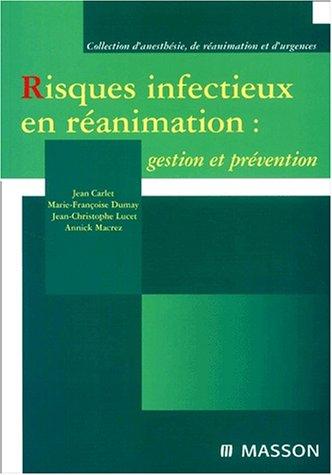 9782225857591: Risques infectieux en réanimation : gestion et prévention