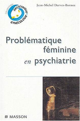 9782225857713: Probl�matique f�minine en psychiatrie