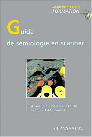 9782225857751: Guide de s�miologie en scanner
