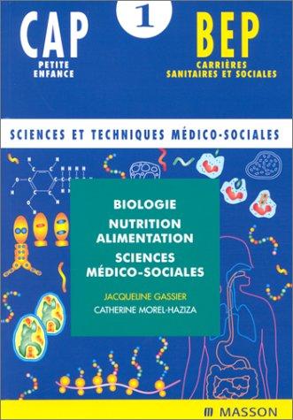 9782225857867: Biologie, nutrition, alimentation et sciences médico-sociales, CAP et BEP, tome 1, 2e édition