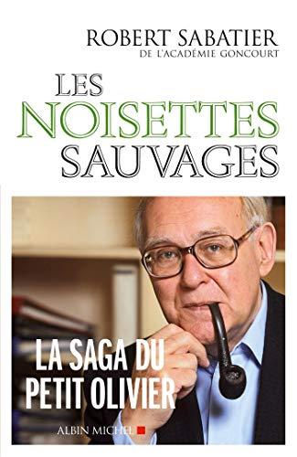 9782226000125: Noisettes Sauvages (Les) (Romans, Nouvelles, Recits (Domaine Francais)) (French Edition)