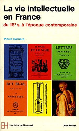 9782226000255: Vie Intellectuelle En France (La) (Collections Histoire) (French Edition)