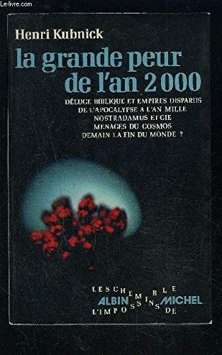 La grande peur de l'an 2000: Kubnick Henri