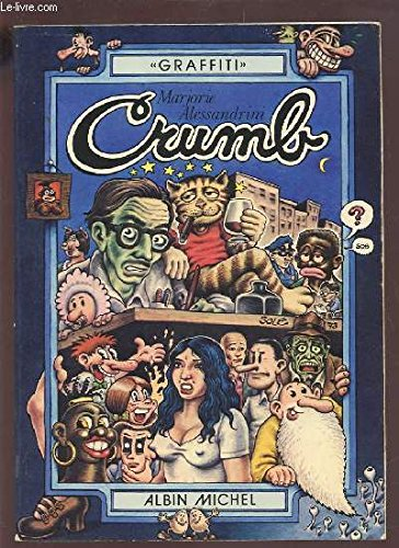 Robert Crumb (Graffiti) (French Edition): Marjorie Alessandrini