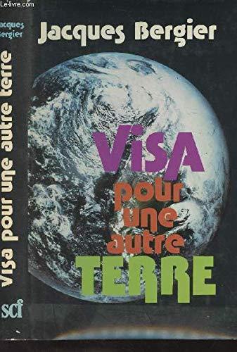 9782226000392: Visa pour une autre terre (Les Chemins de l'impossible) (French Edition)