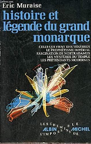 9782226001665: Histoire et légende du Grand Monarque