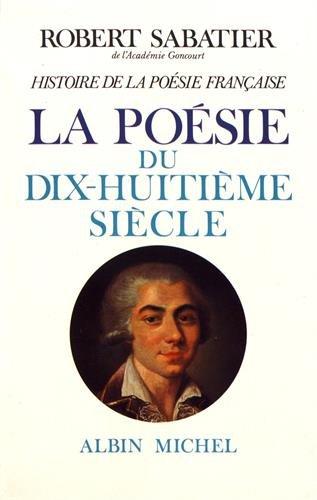 9782226002167: Histoire de La Poesie Francaise - Tome 4 (Critiques, Analyses, Biographies Et Histoire Litteraire) (French Edition)