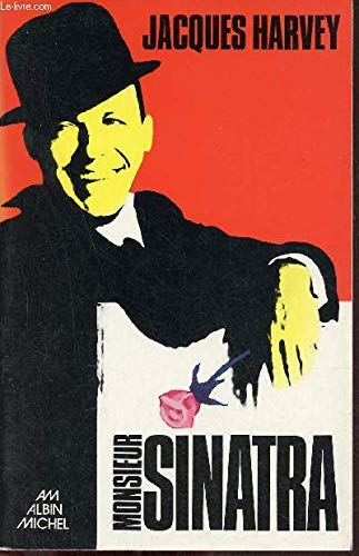 Monsieur Sinatra (French Edition): Harvey, Jacques