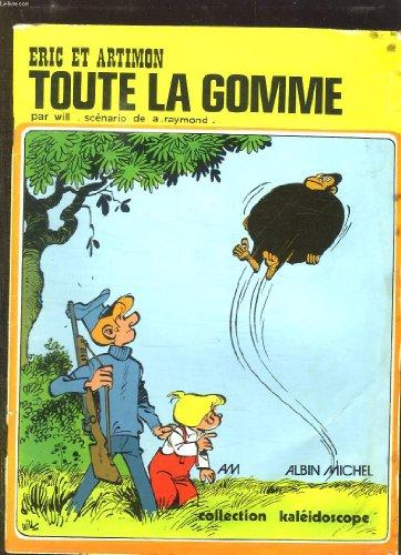 9782226003492: Eric et Artimon : Toute la gomme