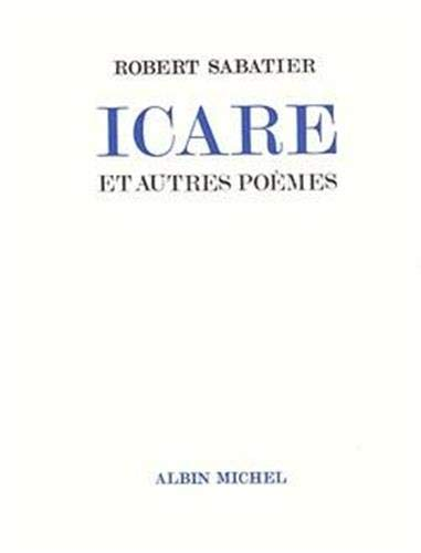 9782226003751: Icare Et Autres Poemes (Poesie - Theatre) (French Edition)