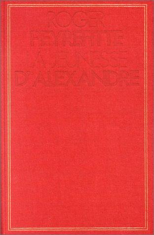 9782226004819: Histoire d'Alexandre, tome 1 : La jeunesse d'Alexandre